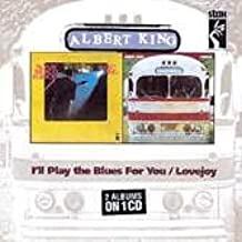 Albert King - I'll Play the Blues for You / Lovejoy ( 2 Albums on 1 Cd )
