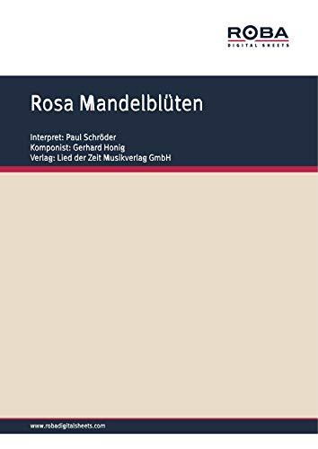 Rosa Mandelblüten: Single Songbook; as performed by Paul Schröder