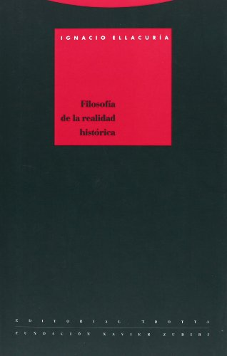 Filosofía De La Realidad Histórica (Estructuras y Procesos. Filosofía)