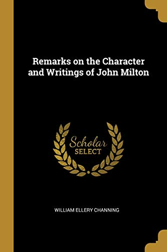 REMARKS ON THE CHARACTER & WRI