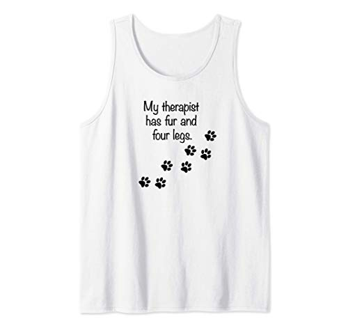 Mi terapeuta tiene pelo y cuatro patas Amantes de los perros Camiseta sin Mangas
