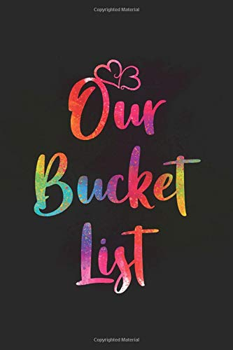 Our Bucket List: Valentine's Day Notebook, Diary / journal / 2020 / 110 blank pages, matte finish cover