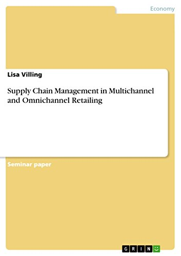 Supply Chain Management in Multichannel and Omnichannel Retailing (English Edition)