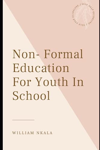 Compare Textbook Prices for Non-Formal Education For Youth In School  ISBN 9798521079803 by Nkala, William