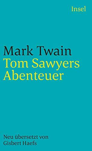 Tom Sawyers Abenteuer (insel taschenbuch)
