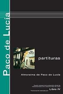 Paco De Lucía Scores, Book 4 (Almoraima)