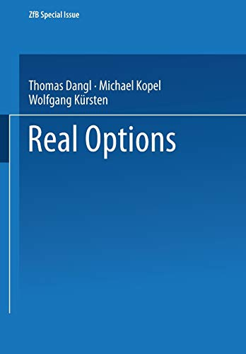 Real Options (ZfB Special Issue, Band 0)