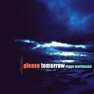 Please Tomorrow