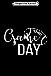 Composition Notebook: Game Day Football Fan Men Woman Journal/Notebook Blank Lined Ruled 6x9 100 Pages