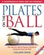 Pilates on the Ball: A Comprehensive Book and DVD Workout (Book & DVD)