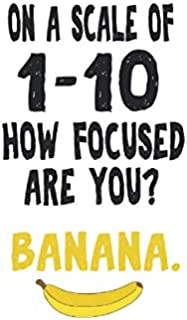 Notebook: Banana Adhd Distracted Focus Nerd Fun Gift 120 Pages, 6X9 Inches, Lined / Ruled