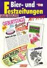 Bier- und Festzeitungen mit Pfiff. Tolle Ideen und originelle Kopiervorlagen.