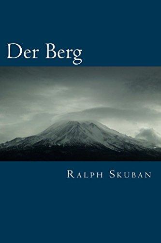 Der Berg: Botschaften der Weisen
