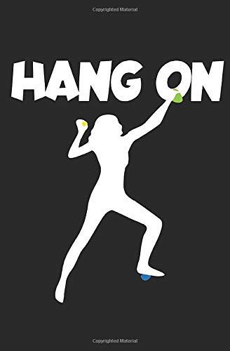Hang on: Notizbuch mit Spruch zum Tanzen, Zeilen und Seitenzahlen. Für Notizen, Skizzen, Zeichnungen, als Kalender, Tagebuch oder Geschenk