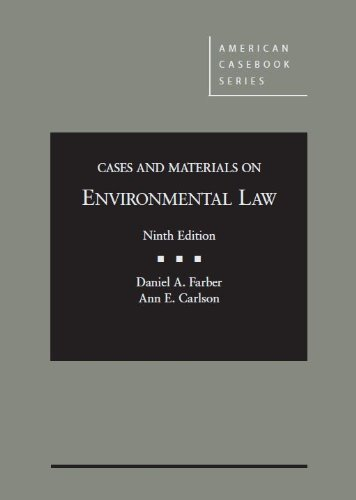 Cases and Materials on Environmental Law, 9th (American Casebook Series)