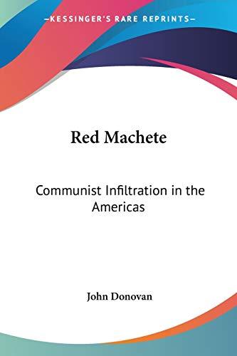 Red Machete: Communist Infiltration in the Americas