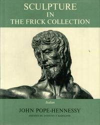 Frick Collection: An Illustrated Catalogue Sculpture Italian/Volumes 3 and 4