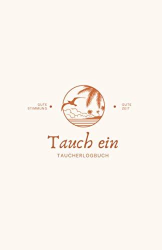 Tauch Ein - Taucherlogbuch (Strand...