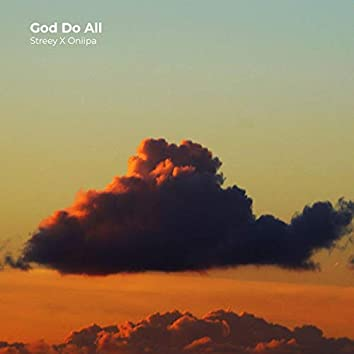 God Do All