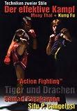 Der effektive Kampf - Muay Thai + Kung Fu