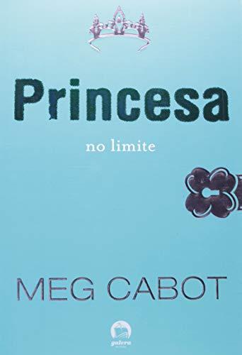 Princesa no limite (Vol. 8 O diário da Princesa)