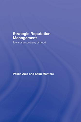 Strategic Reputation Management: Towards A Company of Good (Leas Communication Series) (English Edition)