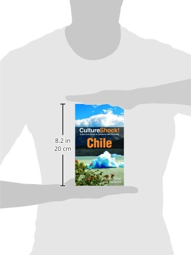Chile: A Survival Guide to Customs and Etiquette (Culture Shock!) [Idioma Inglés]