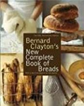 Best bernard clayton's complete book of breads Reviews