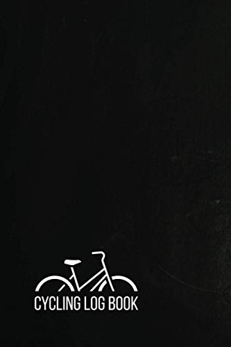 Cycling Log Book: Notebook for Record your Performances, Cycling Journal with Ride details
