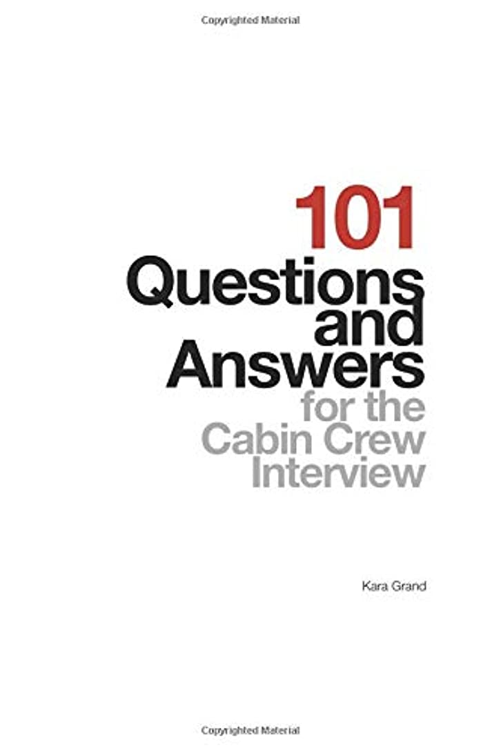 蒸ナプキンハント101 Questions and Answers for the Cabin Crew Interview