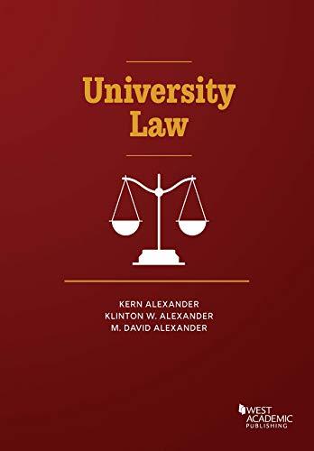 Compare Textbook Prices for University Law American Casebook Series 1 Edition ISBN 9781634604802 by Alexander, Kern,Alexander, Klinton,Alexander, M. David