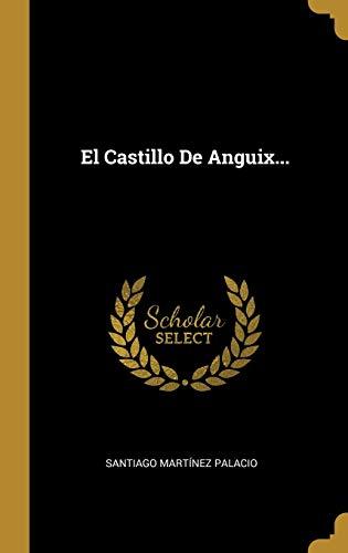 El Castillo De Anguix...