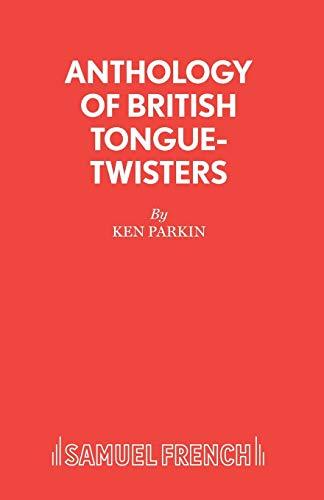 Anthology of British Tongue-Twisters