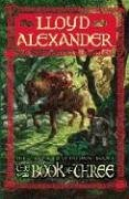 The Book of Three (The Chronicles of Prydain, Band 1)