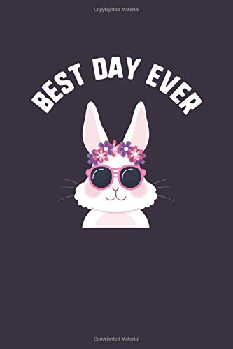 Best Day Ever: Bunny Sunglasses Easter Kids Journal