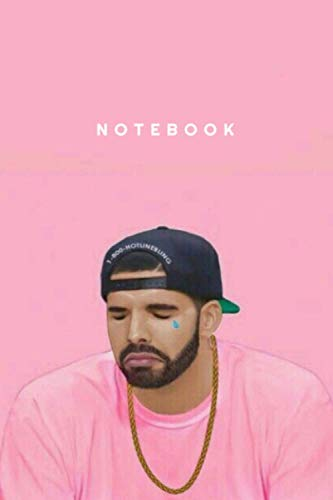 DRAKE NOTEBOOK : JOURNAL - DIARY -: - PERFECT GIFT FOR THE ULTIMATE FAN: 120 lined pages 6x9 inches Matte Cover : birthday & christmas gift