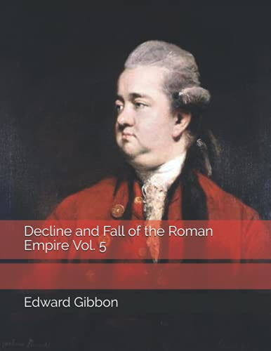 Decline and Fall of the Roman Empire Vol. 5