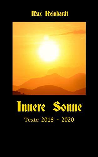 Innere Sonne: Texte 2018 - 2020