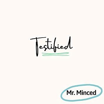 Testified