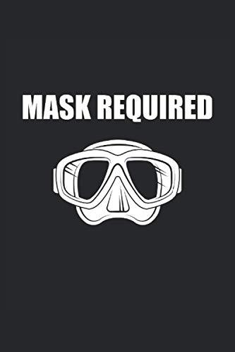 Mascara de buceo obligatoria: Mascara de buceo obligatoria. Cuaderno de buceo, agenda o diario para el buceador aficionado y el divemaster.