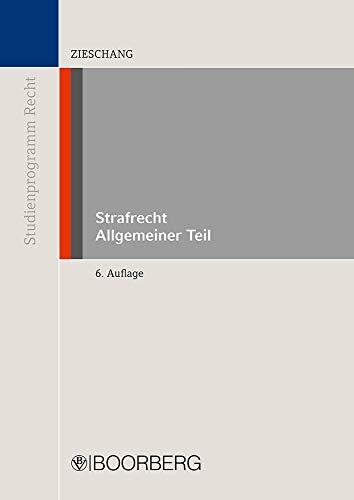 Strafrecht Allgemeiner Teil (Reihe Studienprogramm Recht)