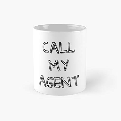 Call My Agent Classic Mug - 11 Ounce For Coffee, Tea, Chocolate Or Latte.