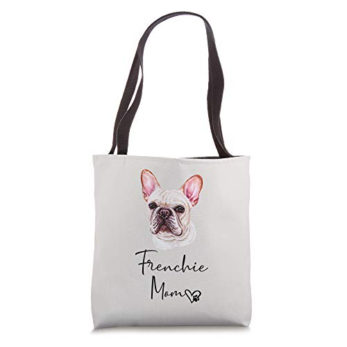 FRENCHIE Mom Cute Puppy Dog Owner FRENCH BULLDOG Gift Tote Bag