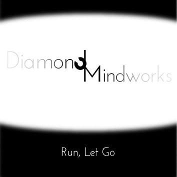 Run, Let Go