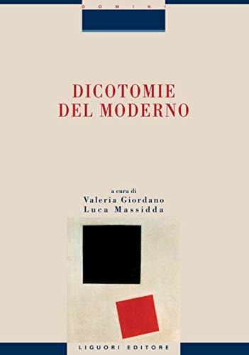 Dicotomie del Moderno: a cura di Valeria Giordano e Luca Massida (Socio-logie) (Italian Edition)