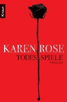 Todesspiele: Thriller von Karen Rose (2. Mai 2011) Taschenbuch