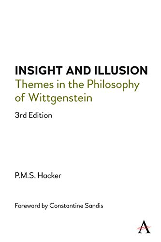 Book Cover for Insight and Illusion: Themes in the Philosophy of Wittgenstein, 3rd Edition
