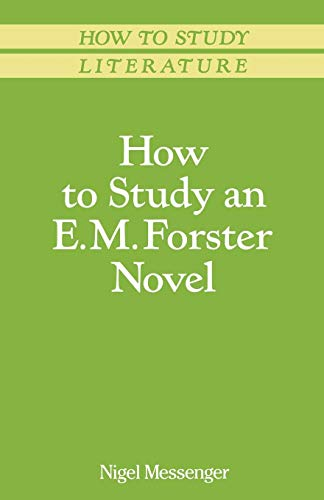 How to Study an E. M. Forster Novel (Macmillan Study Skills)
