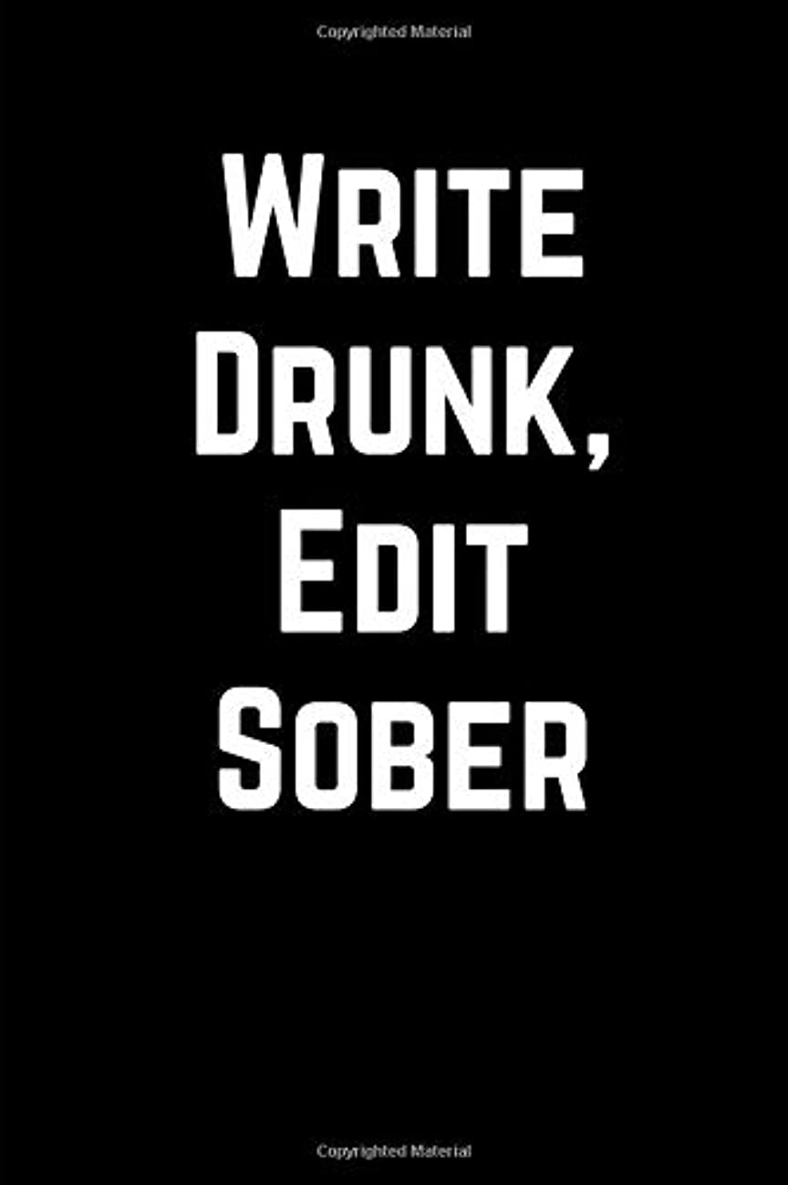 風色合い郡Write Drunk, Edit Sober