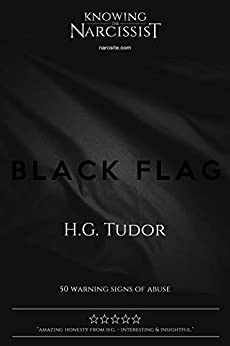 Black Flag : 50 Warning Signs of Abuse by [H G Tudor]